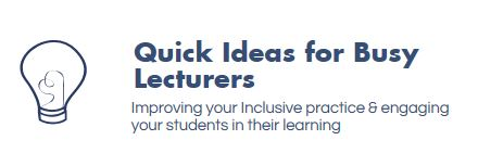 Ideas for busy lecturers
